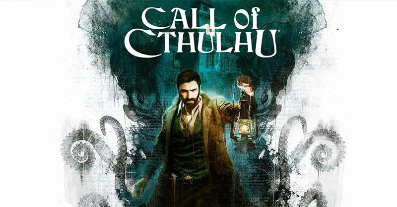 """""""เกม Call of Cthulhu"""" จะมาท้าความกล้าผู้เล่นให้ลุ้นจนแทบหยุดหายใจ"""