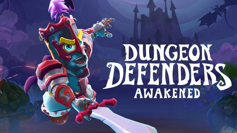 เกม Dungeon Defenders : Awakened ป้องกันเหล่าปีศาจร้ายไปกับเหล่าผู้กล้า