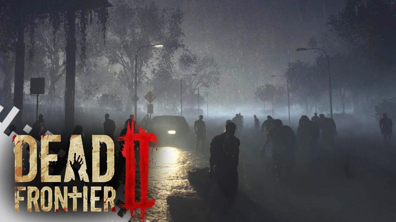 Dead Frontier 2 จะเป็นเช่นไรเมื่อต้องดิ้นรนอยู่บนโลกที่ซอมบี้รายล้อมอยู่รอบตัว